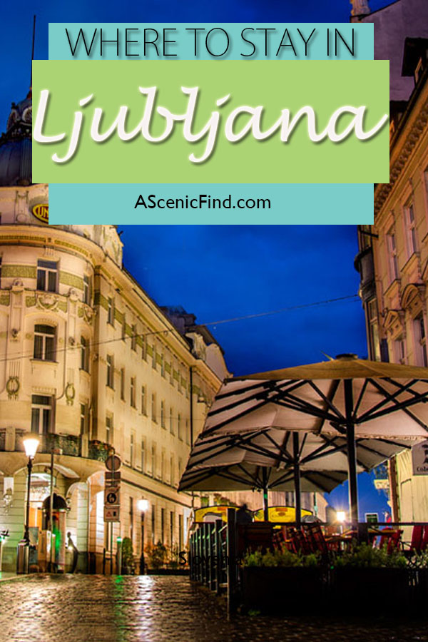 Where to stay in Ljubljana, best hotel in ljubljana