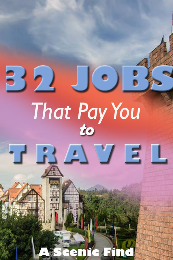 """get paid to travel"", ""jobs that involve traveling"", ""paid to travel the world"""